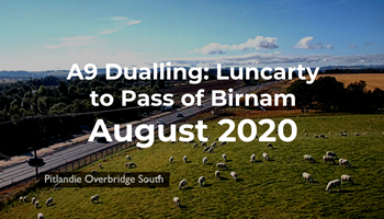 A9 Dualling: Luncarty to Pass of Birnam - Monthly time-lapse - August 2020