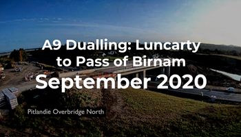 A9 Dualling: Luncarty to Pass of Birnam - Monthly time-lapse - September 2020