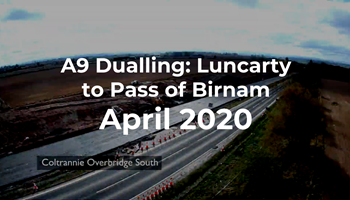 A9 Dualling: Luncarty to Pass of Birnam - Monthly time-lapse - April 2020