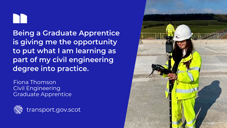 Quote from Civil Engineering Graduate Apprentice, Fiona Thomson