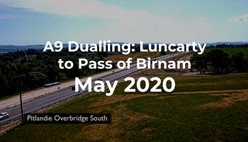 A9 Dualling: Luncarty to Pass of Birnam - Monthly time-lapse - May 2020
